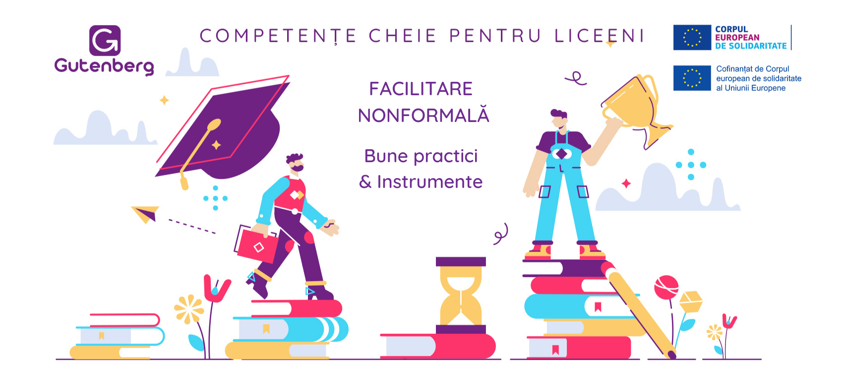 Competente Cheie - Facilitare nonformala - Bune practici & Instrumente